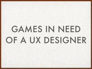 Games in need of a UX Designer